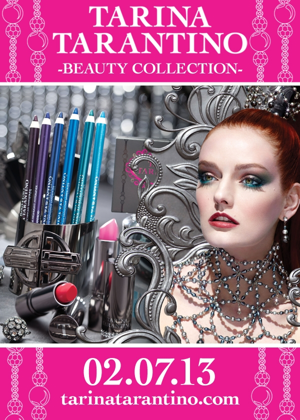 TARINA TARANTINO Beauty to Launch February 7, 2013