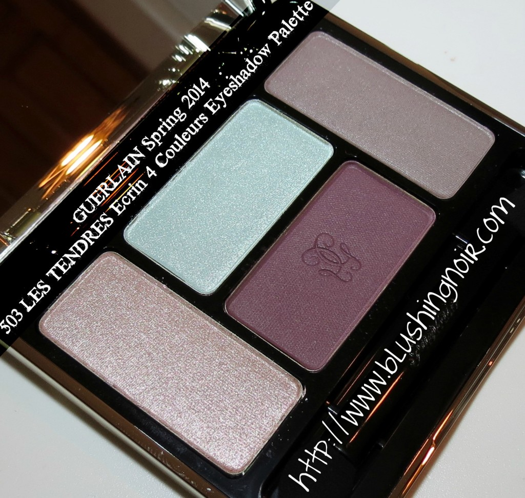 Guerlain 503 LES TENDRES Écrin 4 Couleurs Eyeshadow Palette Swatches, Review & EOTD – Spring 2014 Météorites Blossom Collection