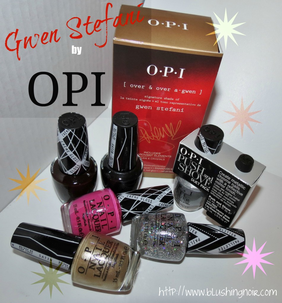 Gwen Stefani by OPI Nail Polish Collection Swatches Review
