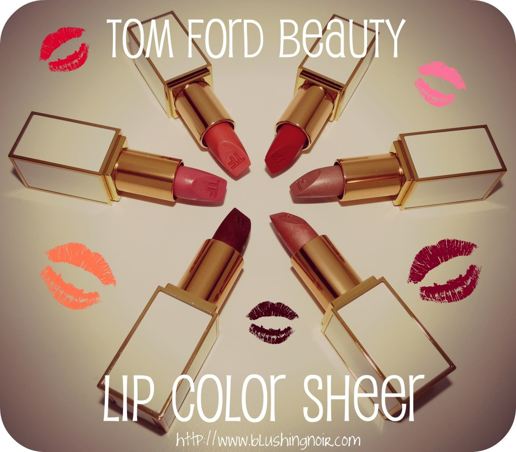 Tom Ford Lip Color Sheer Swatches & Review