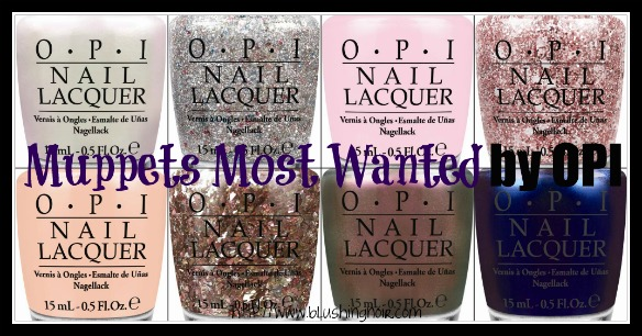 Introducing Muppets Most Wanted by OPI - Official Product Information Photos