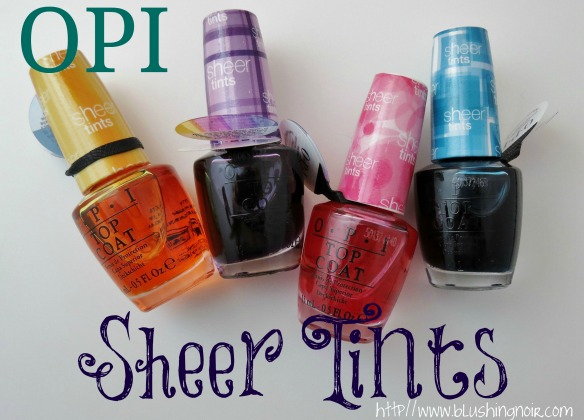 OPI Sheer Tints Swatches Review Nail Art