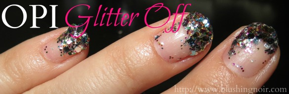 OPI Glitter Off Swatches Review