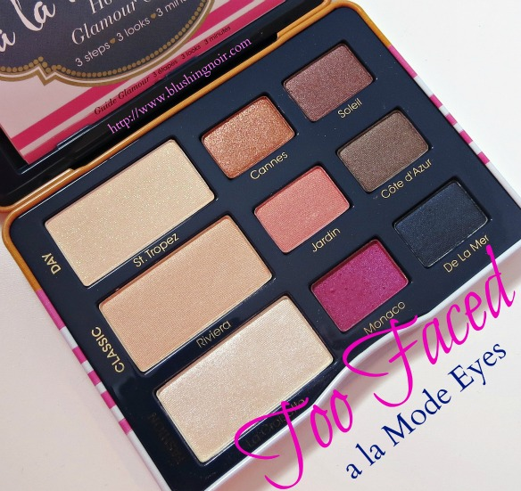 Too Faced A LA Mode Eyes Palette Swatches Review Looks