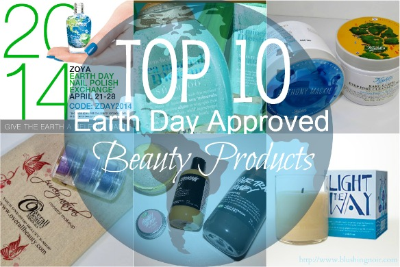 Top 10 Earth Day Approved Beauty Products