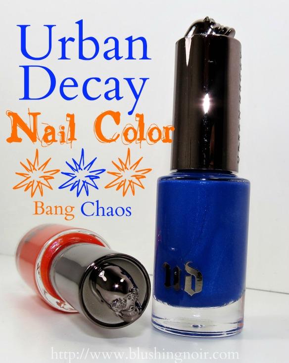 Urban Decay Bang Chaos Summer Nail Polish Swatches Review