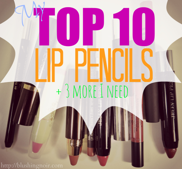My Top 10 Lip Pencils