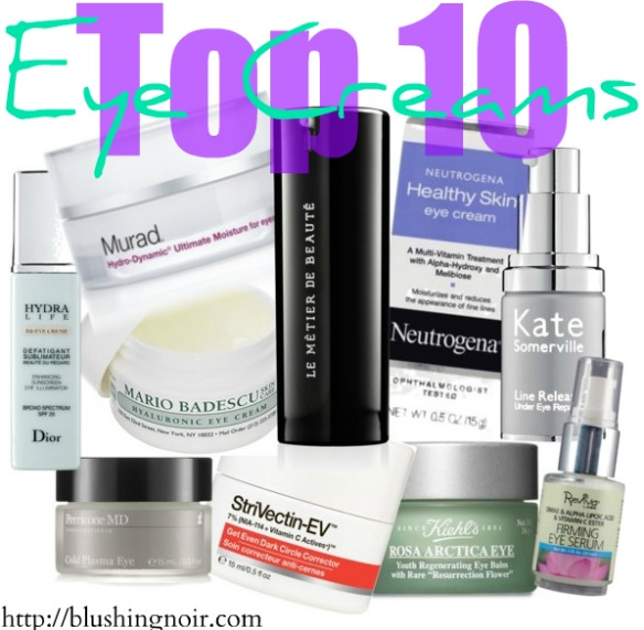 Top 10 Eye Creams