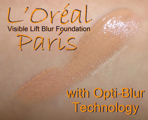 L'Oréal Paris Visible Lift Blur Foundation Swatches