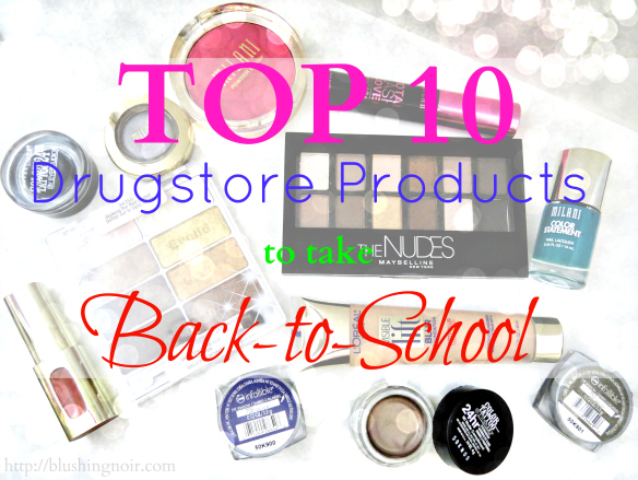 Top 10 Drugstore Products to Take Back-to-School