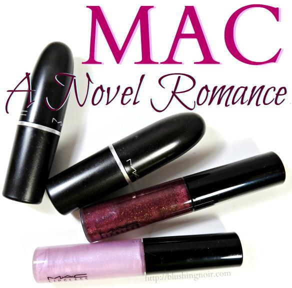 MAC A Novel Romance Lipstick, Lipglass Swatches