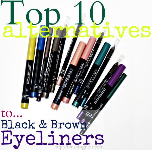 Top 10 Alternatives to Black and Brown Eyeliners