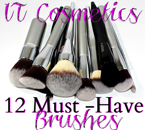 12 Must-Have Makeup Brushes feat. IT Cosmetics