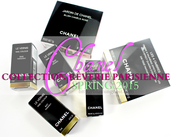 Chanel Collection Reverie Parisienne Swatches + Review // Spring 2015