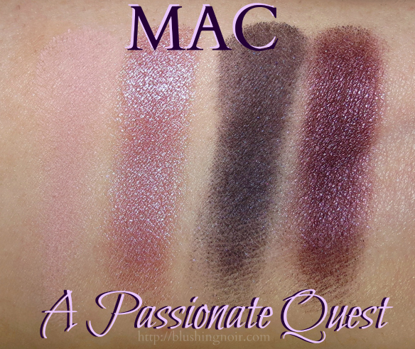 MAC A Passionate Quest Eye Shadow Swatches