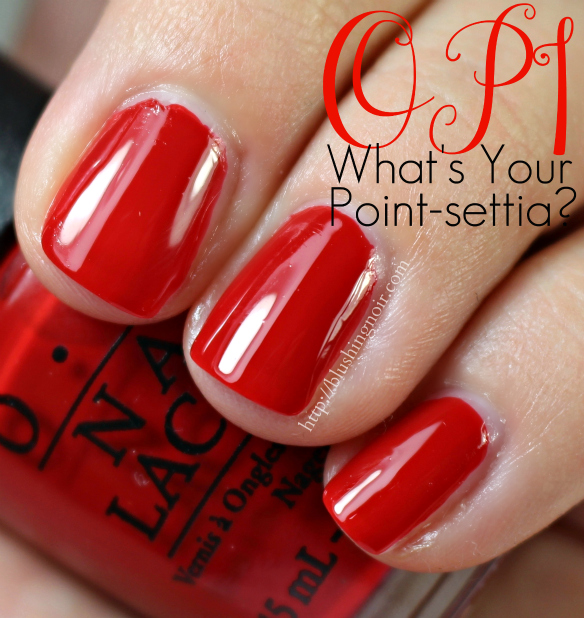 OPI What's Your Point-settia Nail Polish Swatches