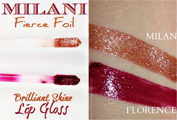 Milani Fierce Foil Lip Gloss Swatches