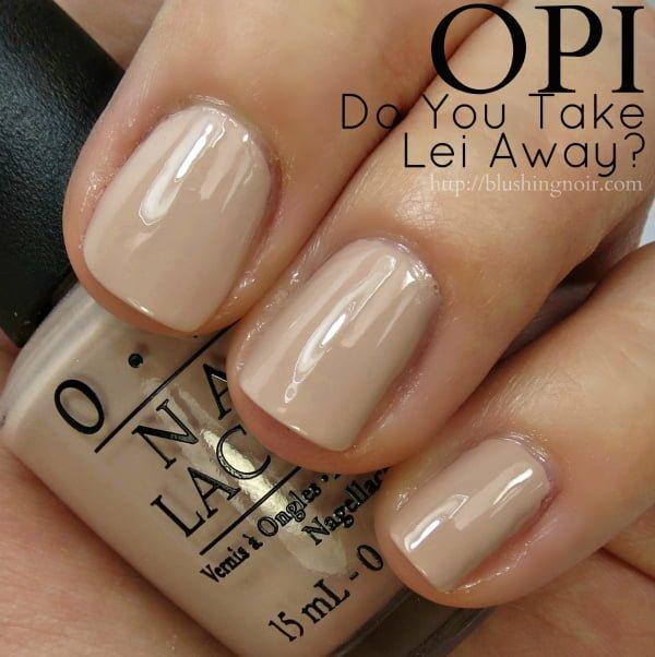 OPI Do You Take Lei Away Nail Polish Swatches
