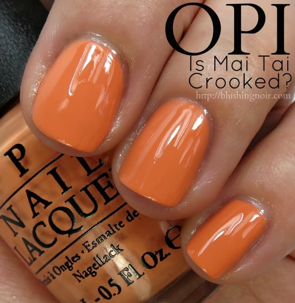 OPI Is Mai Tai Crooked Nail Polish Swatches