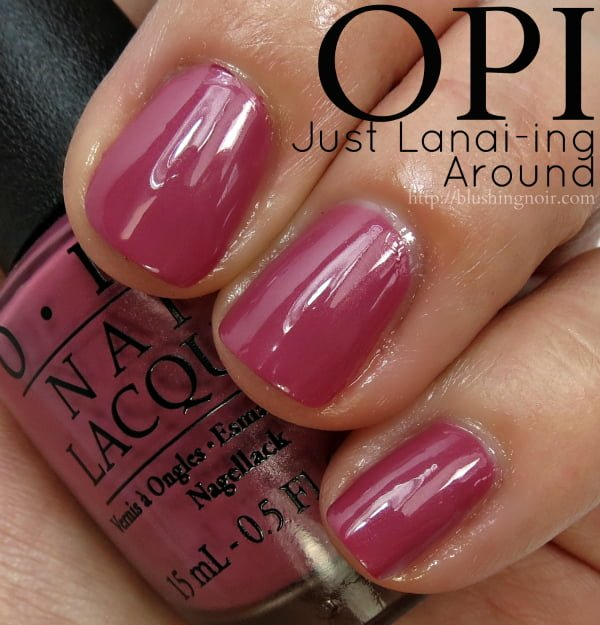 OPI Just Lanai-ing Around Nail Polish Swatches