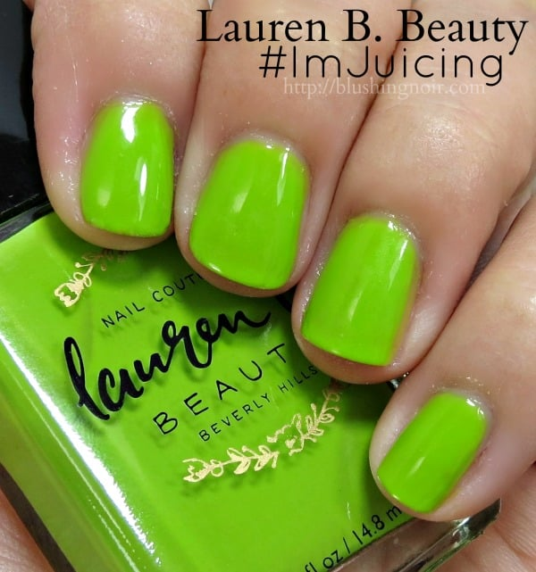 Lauren B Beauty #ImJuicing Nail Polish Swatches