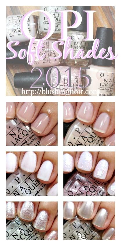 OPI SoftShades Nail Polish Swatches 2015