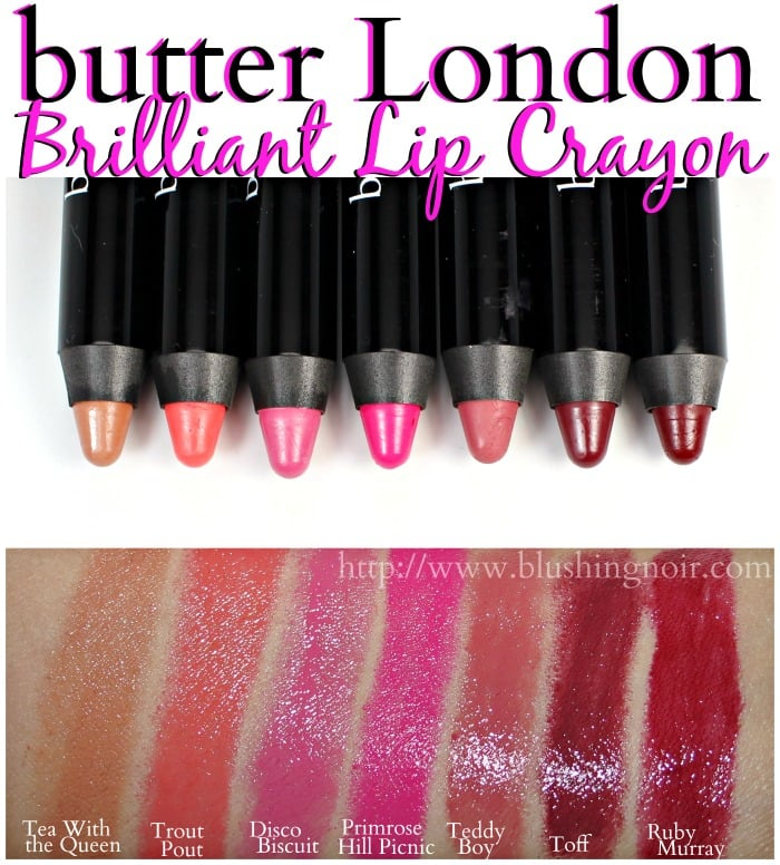 butter London Brilliant Lip Crayon Swatches