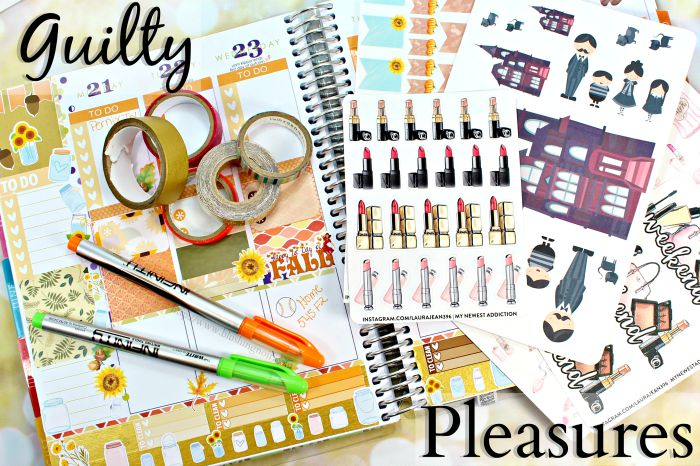My Guilty Pleasure // Planning!