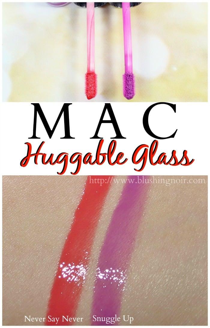 MAC Huggable Glass Swatches