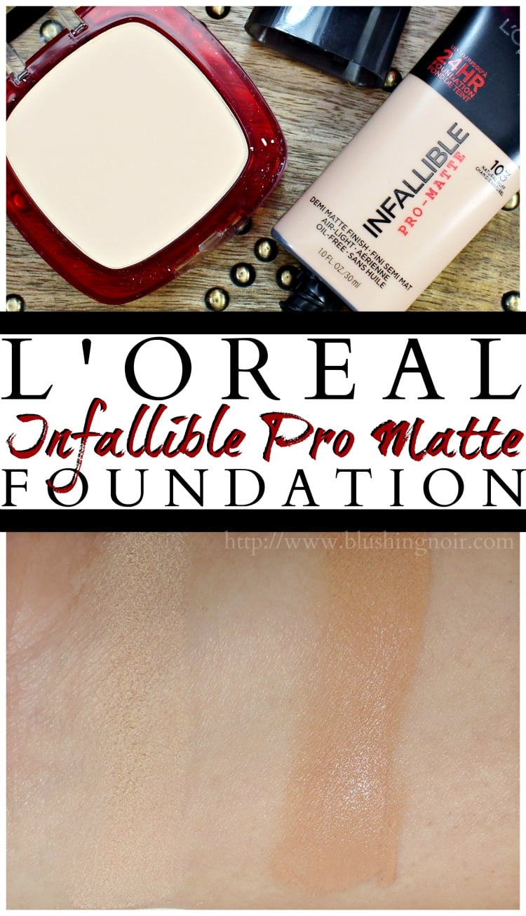 Loreal Infallible Pro Matte Foundation swatches