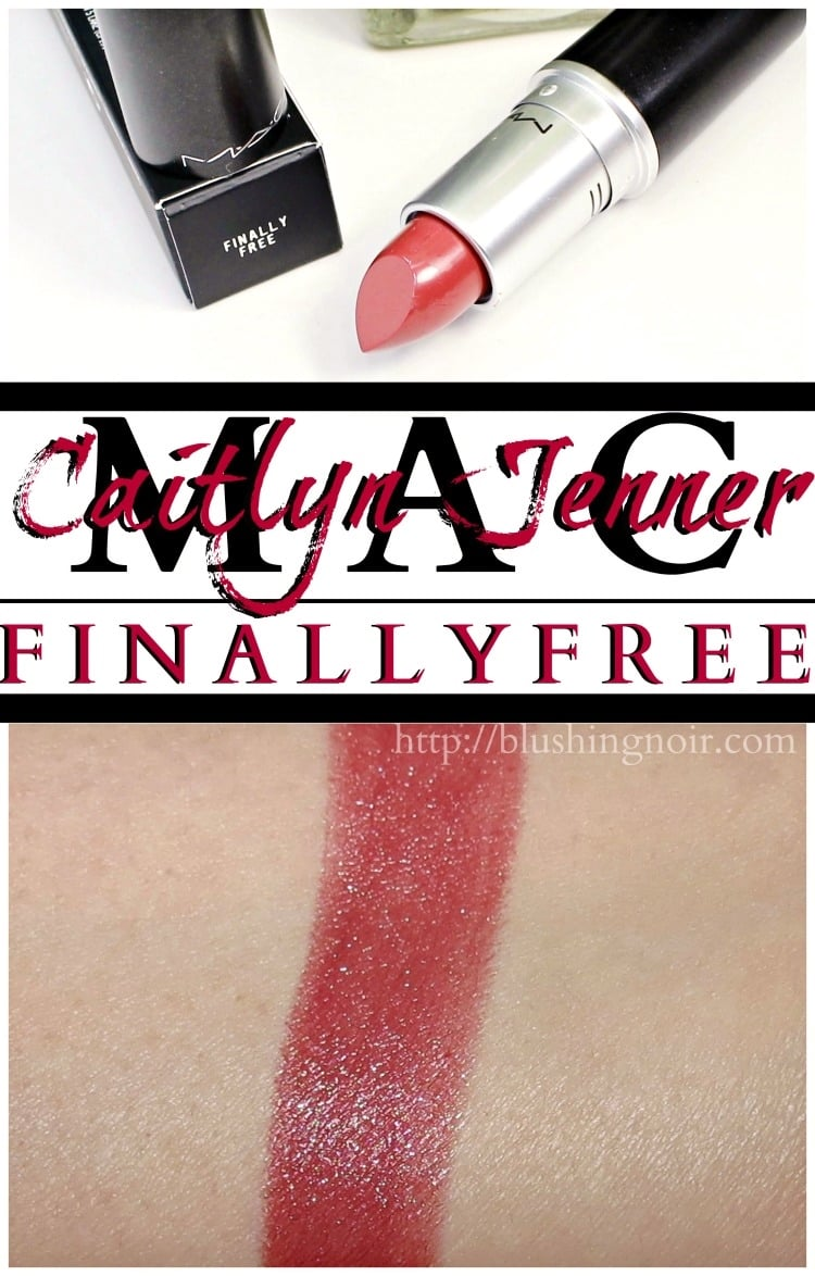 MAC Finally Free Lipstick swatches review caitlyn jenner