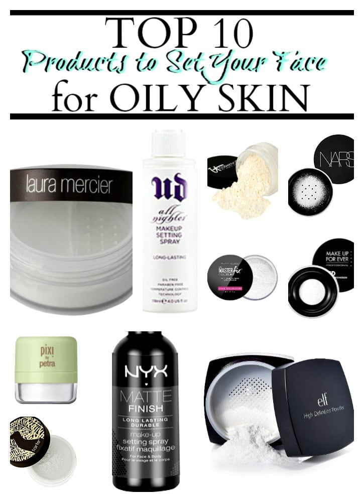 top 10 products to set makeup oily skin make your makeup last longer