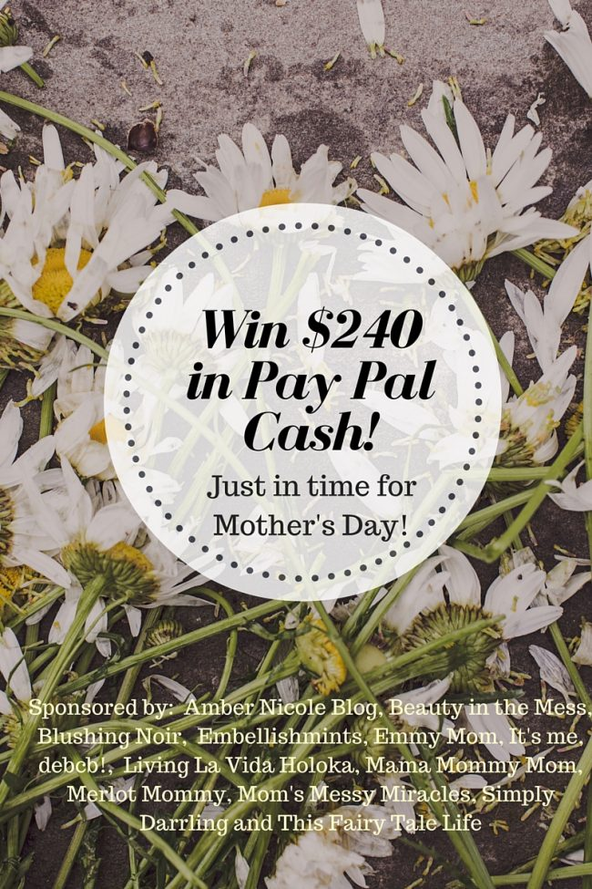 WIN $240 PAYPAL CASH! Celebrate Mom (or just yourself)!