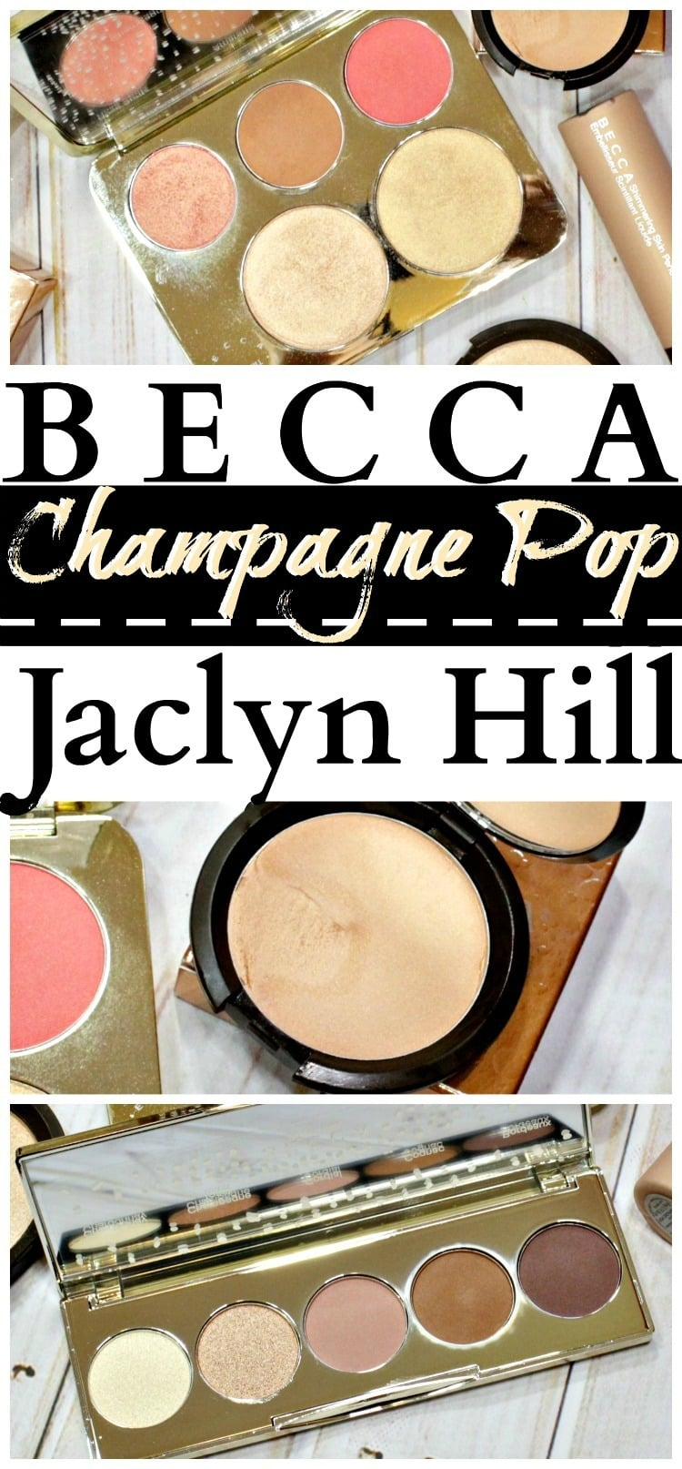 BECCA-x-Jaclyn-Hill-Champagne-POP Collection-Pinterest-swatches-review-photos-pics