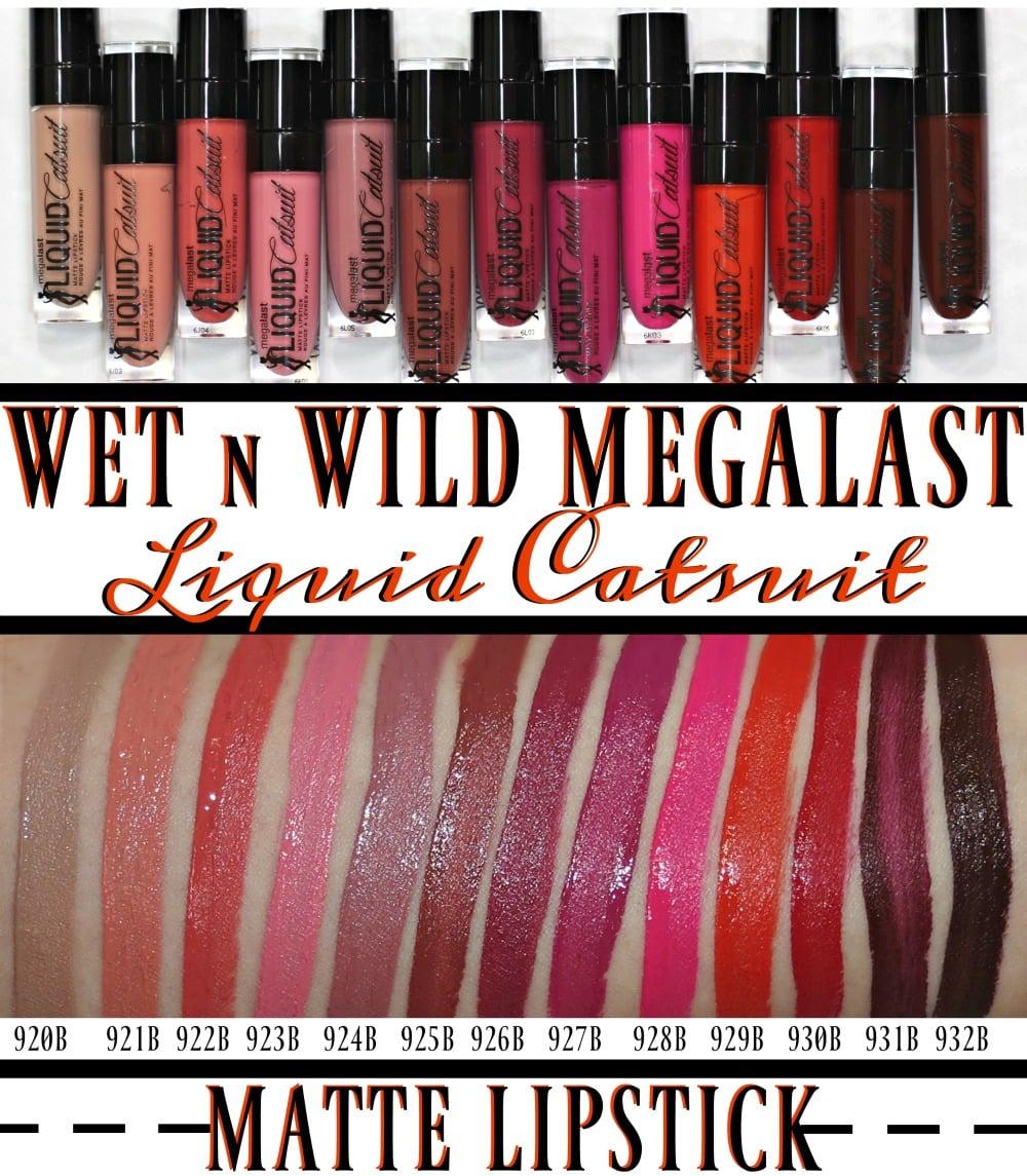 Wet N Wild MegaLast Liquid Catsuit Matte Lipstick Review ...