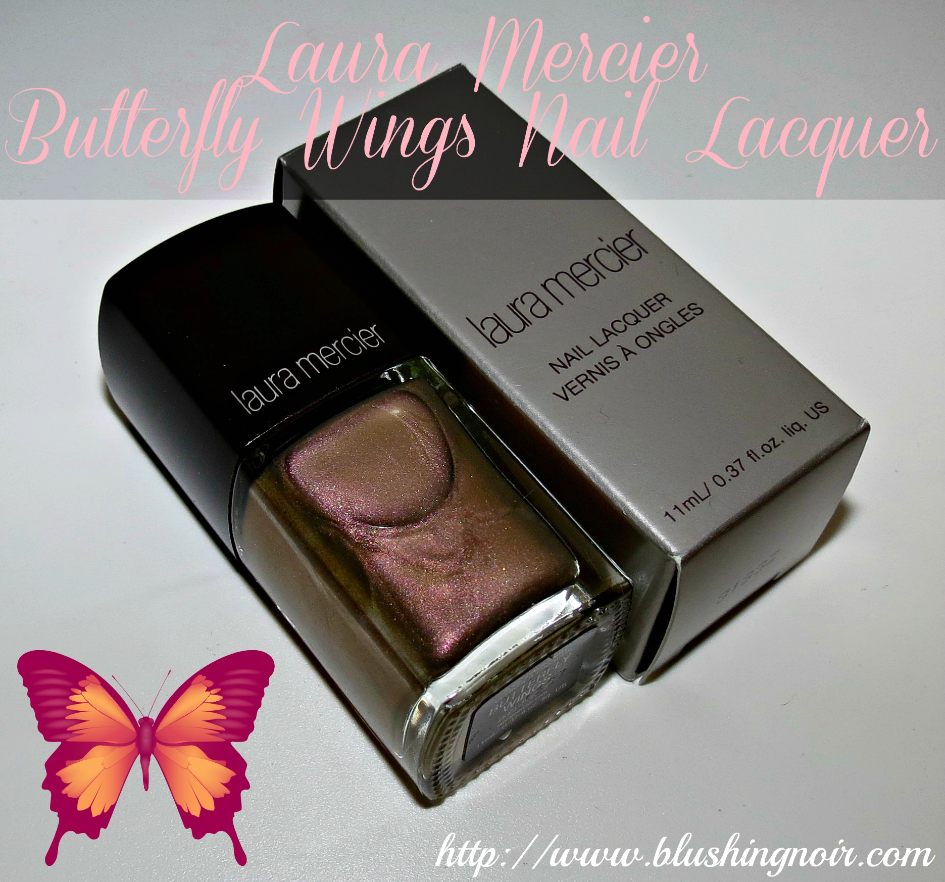 Laura Lacquer Nail Polish: Laura Mercier BUTTERFLY WINGS Nail Lacquer Swatches