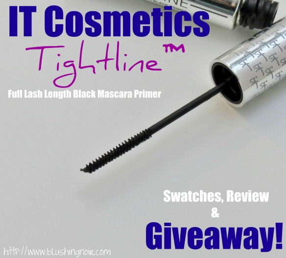 IT Cosmetics Tightline™ Full Lash Length Black Mascara Primer Giveaway!