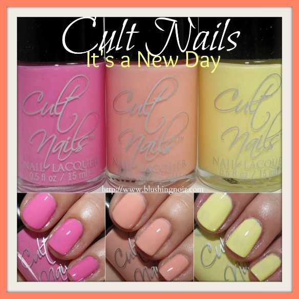 Cult Nails It's a New Day Nail Polish Collection Swatches Review