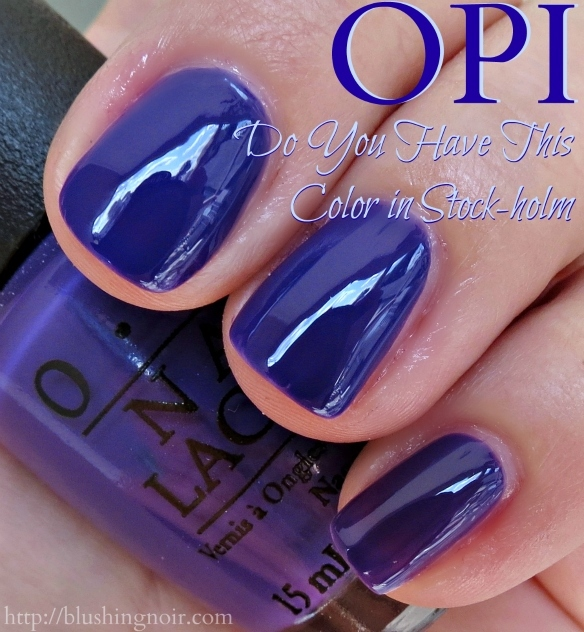 OPI Do You Have This Color in Stock-holm Nail Polish Swatches
