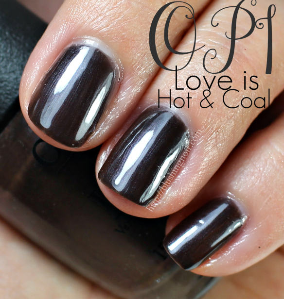 OPI Love is Hot and Coal Nail Polish Swatches