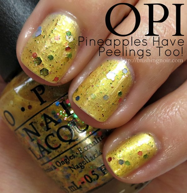 OPI Pineapples Have Peelings Too Nail Polish Swatches