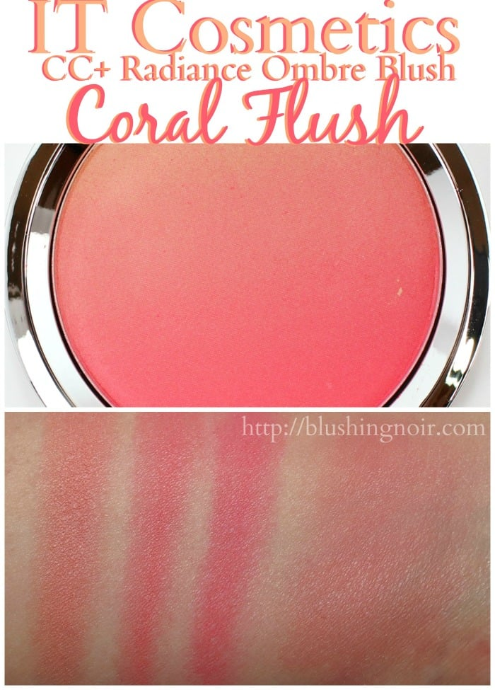 IT Cosmetics Coral Flush CC+ Radiance Ombre Blush Swatches #ITGirl