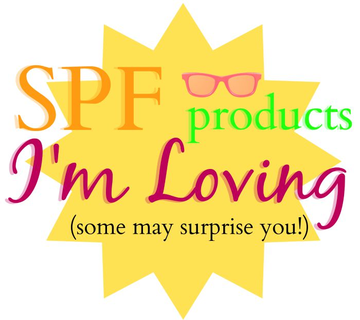 SPF Products I'm Loving