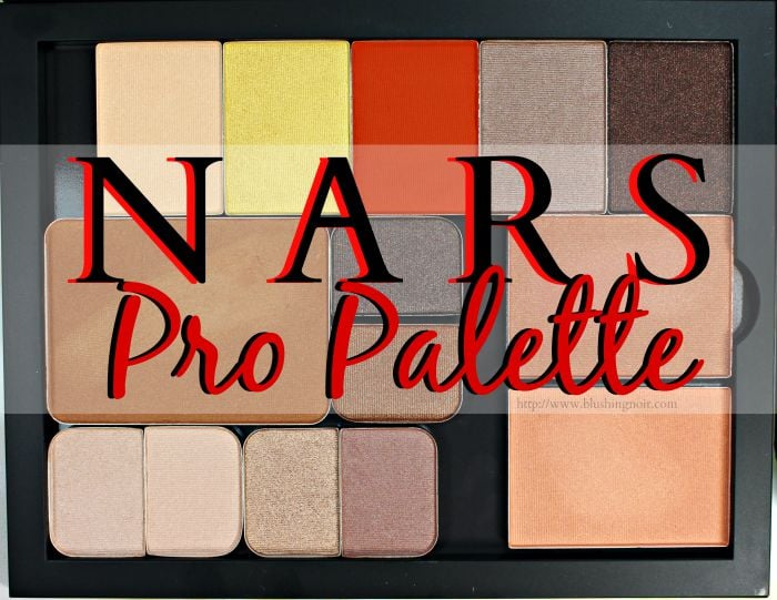 NARS Pro Palette Review Swatches Photos