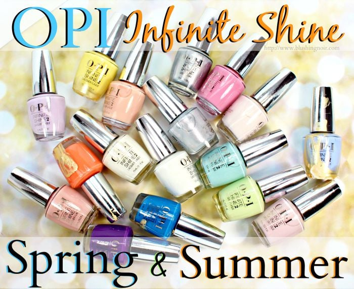 opi spring summer infinite shine 2015