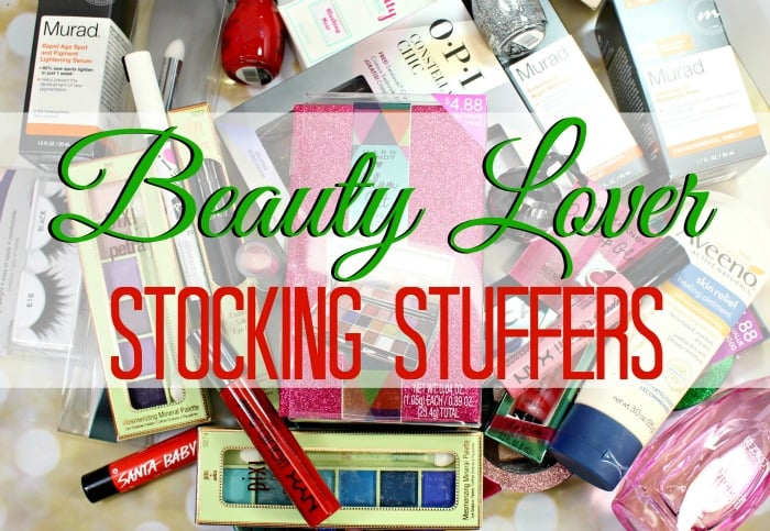 Stocking Stuffer Ideas for a Beauty Lover