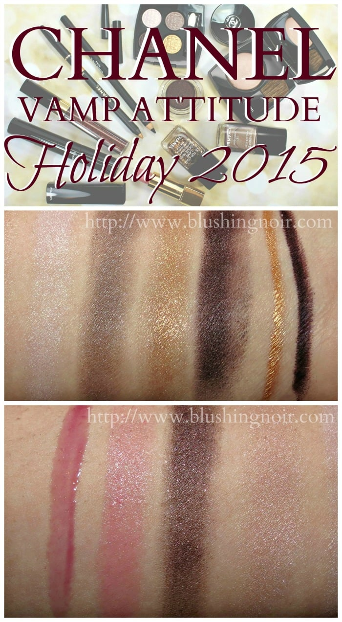 Chanel Holiday 2015 Vamp Attitude Swatches