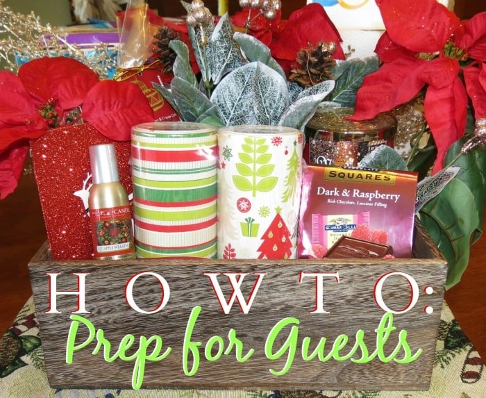 HOW TO PREP FOR HOUSE GUESTS