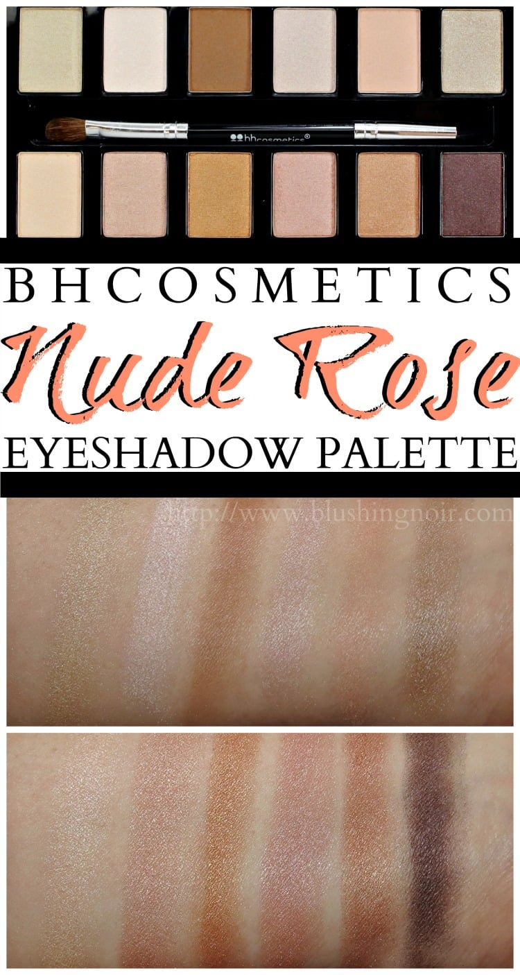 BH Cosmetics Nude Rose Eyeshadow Palette swatches