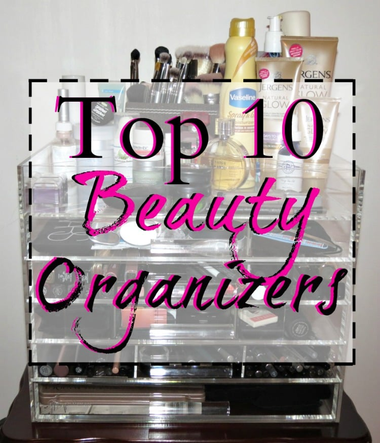 Top 10 beauty organizers storage